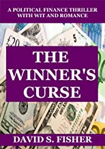 The Winner's Curse: A Political Finance Thriller with Wit and Romance