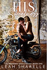 His Sweetness (The Wounded Souls Book 1) Kindle Edition