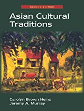 Asian Cultural Traditions, Second Edition