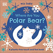 Where Are You Polar Bear?: A plastic-free touch and feel book (Eco Baby)