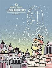Pepitas de oro. Leonardo da Vinci