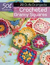 50 Cents a Pattern: Crocheted Granny Squares: 20 On the Go projects