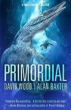 Primordial: A Sam Aston Investigation (Sam Aston Investigations Book 1)