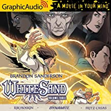 White Sand: Volume Three [Dramatized Adaptation]: White Sand, Book 3