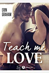Teach Me Love Format Kindle