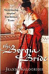 The Borgia Bride Kindle Edition