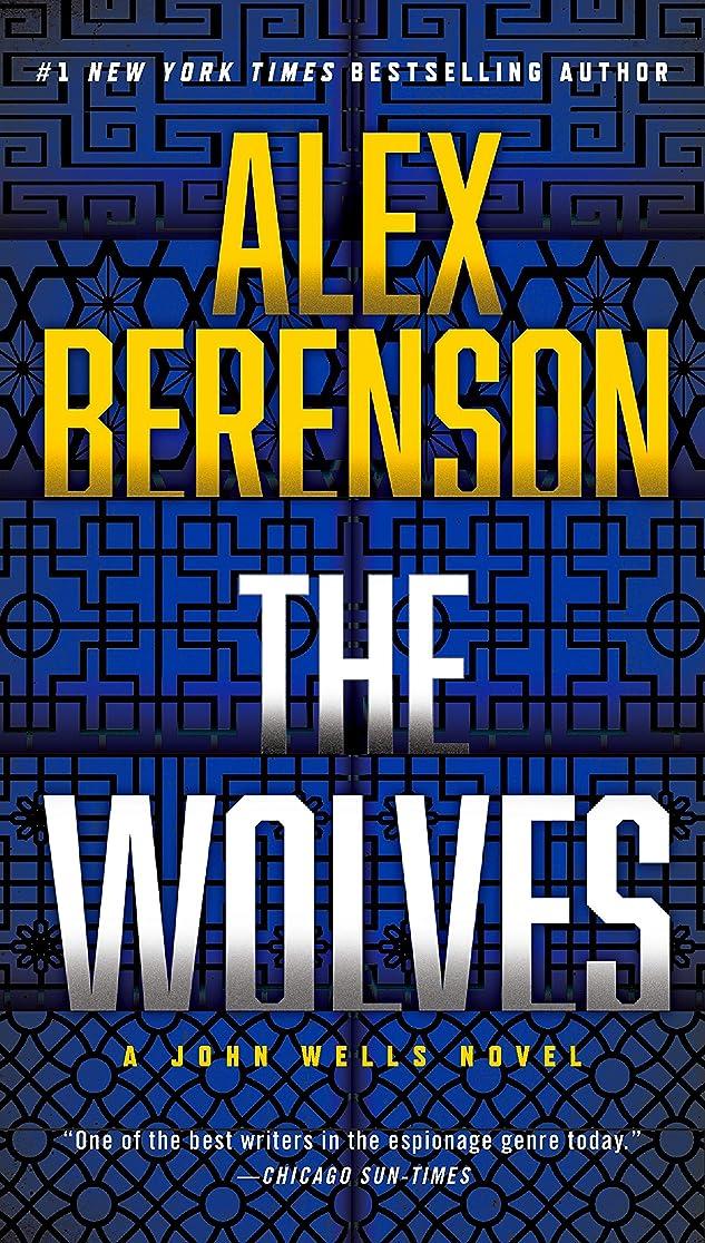 成功する改善餌The Wolves (A John Wells Novel Book 10) (English Edition)