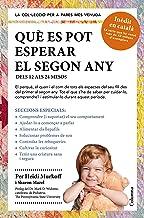 Què es pot esperar el segon any: Dels 12 als 24 mesos (Columna Librerias) (Catalan Edition)