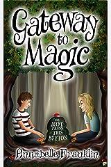 Gateway to Magic Kindle Edition