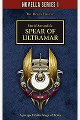 Spear of Ultramar (Novella Series 1 Book 4) Kindle Edition