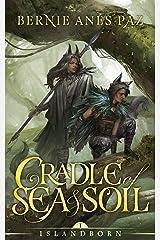 Cradle of Sea and Soil (Islandborn Book 1) Kindle Edition