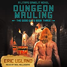 Dungeon Mauling: A LitRPG/GameLit Novel (The Good Guys Series, Book 3)