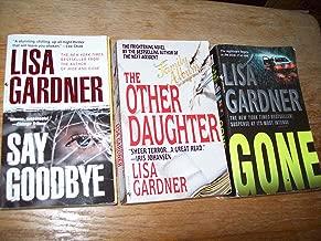 Lisa Gardner 3 Volumes Set: Gone, Say Goodbye, The Other Daughter