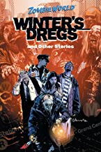 ZombieWorld: Winter's Dregs and Other Stories (Zombie World Book 2)