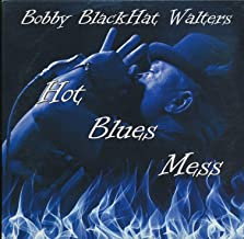 Hot Blues Mess :tracks- Good Explanation ; Come on Children; Better Than Yesterday ; I'm a Good Man; Blues Praise ; My Favorite Blues Joint (2014)