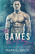 The Games We Play: A Second Chance MM Romance (Detective Gallagher Book 1) (English Edition)