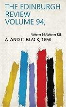 The Edinburgh Review Volume 94; Volume 128