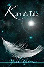 Karma's Tale: Every being has a job to do