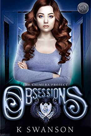 Obsessions (Chimera Project Book 2) (English Edition)
