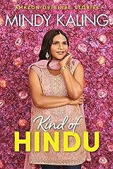 Kind of Hindu (Nothing Like I Imagined) Kindle Edition