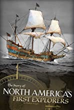 The Story of North America's First Explorers (Discovering the New World)