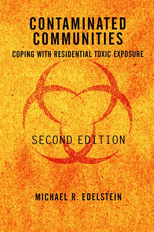 好奇心盛支援童謡Contaminated Communities: Coping With Residential Toxic Exposure, Second Edition
