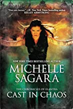 Cast In Chaos (The Chronicles of Elantra Book 6)