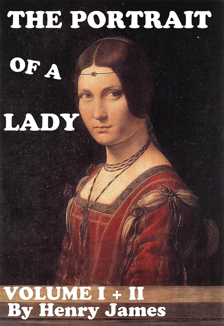 つかむいろいろ影響力のあるTHE PORTRAIT OF A LADY (Annotated) (English Edition)