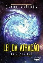 Lei da Atração: guia prático (Portuguese Edition)