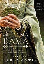 A última dama (Xeque-mate da rainha Livro 3) (Portuguese Edition)
