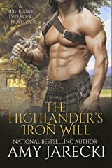 The Highlander's Iron Will (Highland Defender Book 3) Kindle Edition