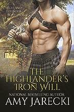 The Highlander's Iron Will: A Highland Defender Novella