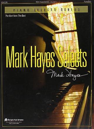 Mark Hayes Selects - Vol. 1 libro.