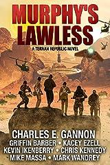 Murphy's Lawless: A Terran Republic Novel Kindle Edition