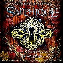Sapphique: Incarceron Series, Book 2