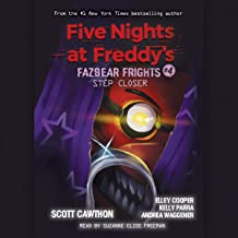 Step Closer: Five Nights at Freddy's Fazbear Frights, Book 4