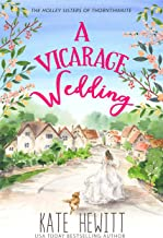 A Vicarage Wedding (The Holley Sisters of Thornthwaite Book 3)