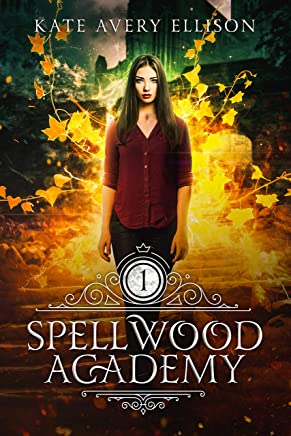 Spellwood Academy (English Edition)