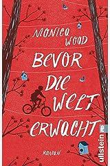 Bevor die Welt erwacht: Roman (German Edition) Kindle Edition