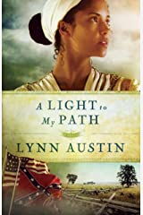 A Light to My Path (Refiner's Fire, Book 3) Kindle Edition