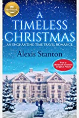 A Timeless Christmas: An Enchanting Time Travel Romance Kindle Edition