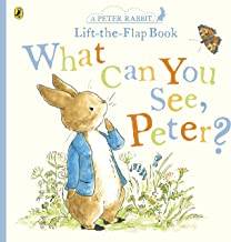 What Can You See Peter? (Lift the Flap Book): Very Big Lift the Flap Book (Peter Rabbit Baby Books)