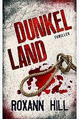 Dunkel Land: Thriller (Wuthenow-Thriller 1) Kindle Ausgabe