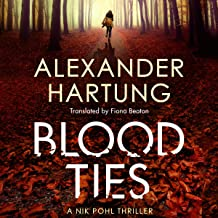 Blood Ties: A Nik Pohl Thriller, Book 2