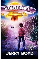 Starfoot (Bob and Nikki Book 4) Kindle Edition