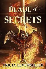 Blade of Secrets (Bladesmith Book 1) Kindle Edition