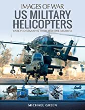 US Military Helicopters (Images of War)
