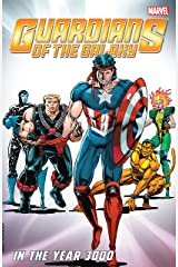 Guardians of the Galaxy Classic: In The Year 3000 Vol. 1 (Guardians of the Galaxy (1990-1995)) (English Edition) eBook Kindle