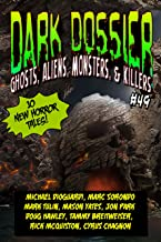 Dark Dossier #49: The Magazine of Ghosts, Aliens, Monsters, & Killers!