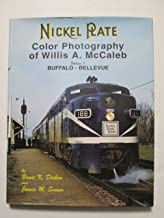 Nickel Plate Color Photography of Willis A. McCaleb, Vol. 1: Buffalo-Bellevue